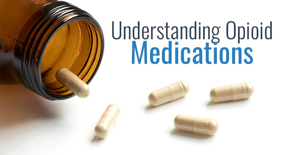 Understanding Opioid Medications