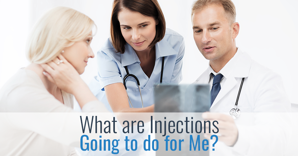 What are Injections Going to do for Me?